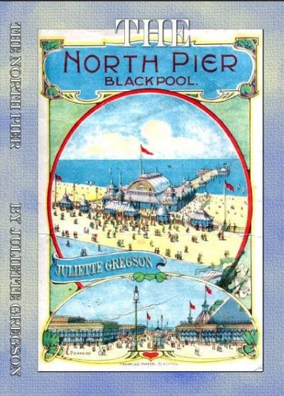 The North Pier Blackpool by Juliette Gregson